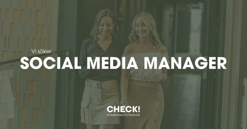 CHECK!-Kommunikationsbyra-team-check-annons-anstallnin-social-media-manager