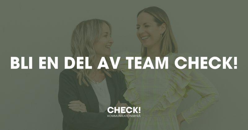 CHECK!-Kommunikationsbyra-team-check-annons-anstallning