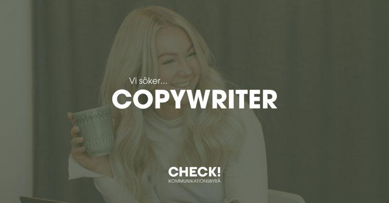CHECK!-Kommunikationsbyra-team-check-annons-anstallning-copywriter