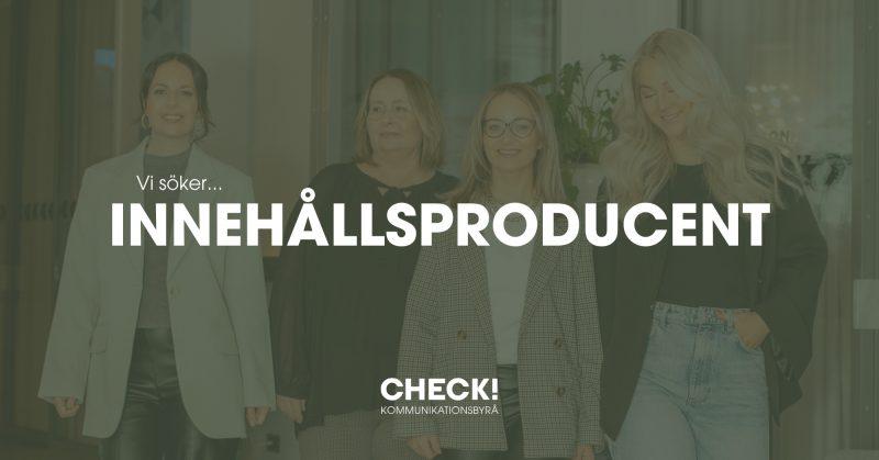 CHECK!-Kommunikationsbyra-team-check-annons-anstallning-innehallsproducent